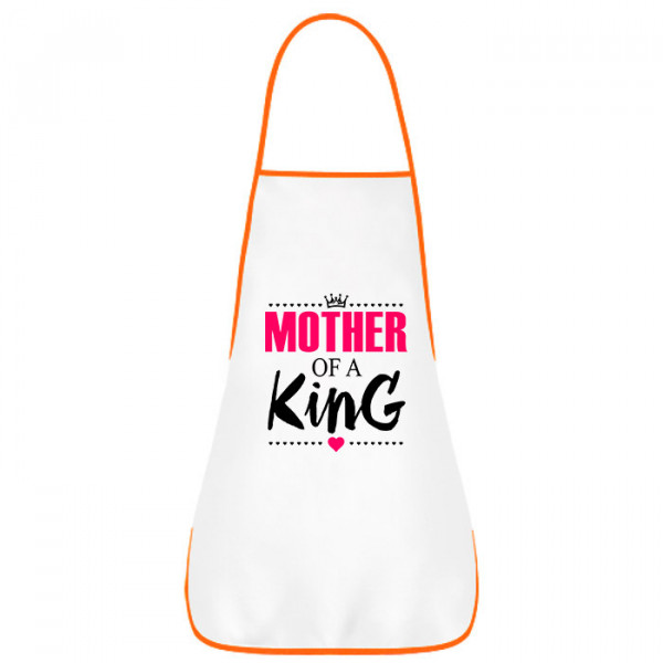 Фартук «Mother of a King»