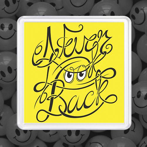 Акриловый магнит «Never Back»
