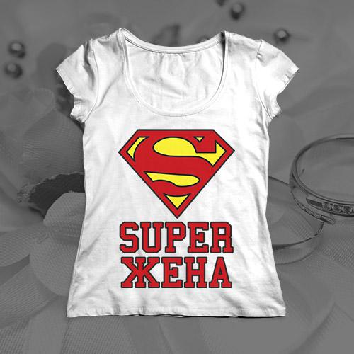 Женская футболка «Super Жена»